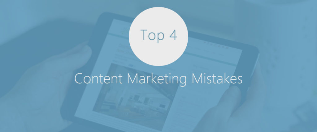 top-4-content-marketing-mistakes-to-avoid